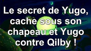 WAKFU série : Le secret de Yugo, cache sous son chapeau et Yugo contre Qilby ! [VF et VOSTFR] [HD]