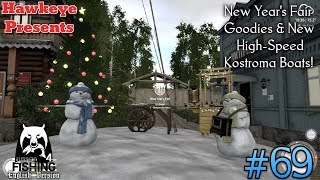 Russian Fishing 4 | #69 | New Year's Fair Goodies & New High-Speed Kostroma Boats!