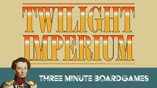 Twilight Imperium 4 in about 3 minutes