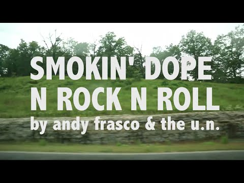 Andy Frasco & The U.N. - Smokin Dope and Rock n' Roll (Official Video)