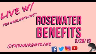Live w/ The Hair Hotline: Rosewater