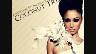 Mohombi ft. Nicole Scherzinger - Coconut Tree (Club Mix)