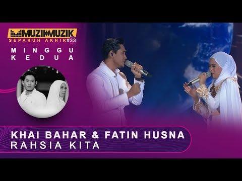 Rahasia Kita - Khai Bahar & Fatin Husna | #SFMM33