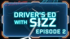 Driver's Ed with Sizz | Episode 2 | Presented by State Farm Insurance