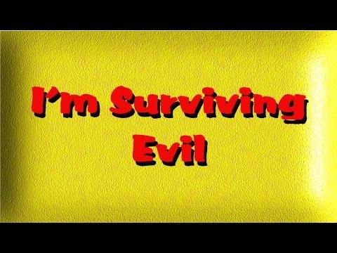 I'mSurvivingEvil5thofJuly2016