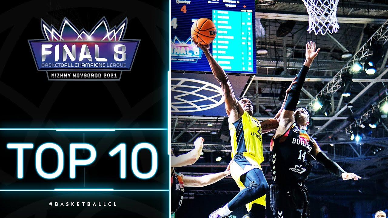Top 10 Plays w/ Morgan, McGee, Ennis & Co. | Final 8 | Basketball Champions League 2020/21