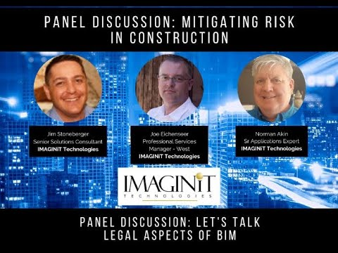 Festival of BIM: Mitigating Risk in Construction Panel