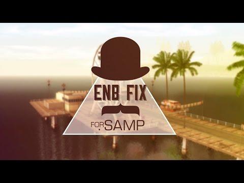 ENBSeries FIX FOR SAMP / ФИКС,ЕСЛИ НЕ РАБОТАЕТ ENBSeries В SAMP