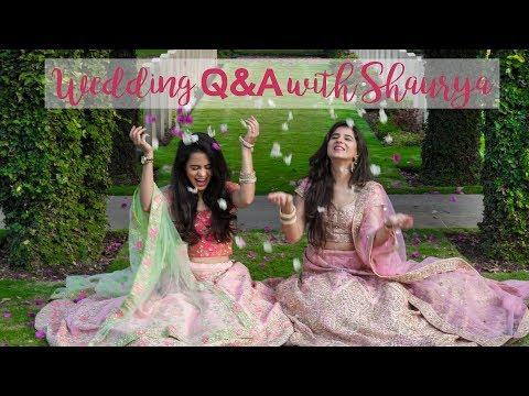 Wedding Q&A with Shaurya