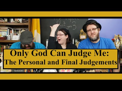 You're Going to be Judged