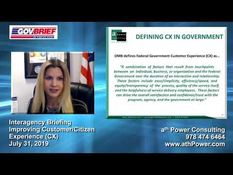 Interagency Briefing - Customer/Citizen Experience CX
