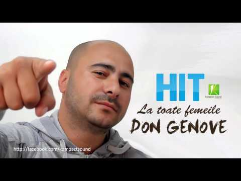 Don Genove - La toate femeile HIT (Manele Tari)