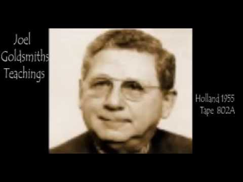 Joel Goldsmith -  Holland 1955 Tape 802A