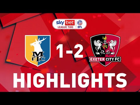 Mansfield Exeter City Goals And Highlights