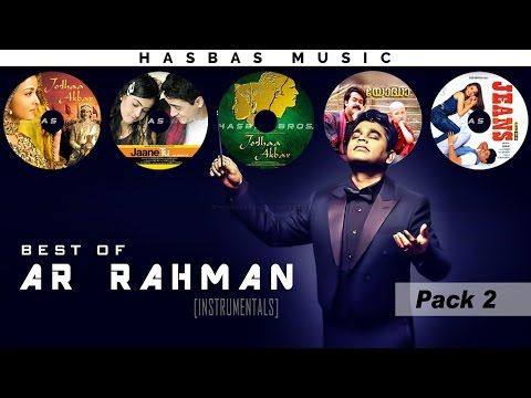 Best of AR RAHMAN [Instrumental] - PACK 2 | HasBasMusic