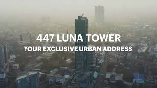 447 Luna Tower | Your Exclusive Urban Address