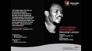 18th Annual Steve Biko Memorial Lecture - Delivered by Dr Ibbo Mandaza - UNISA