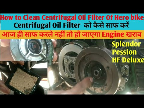 How To Clean Centrifugal Oil Filter and Strainer Screen Of Hero Splendor,Pession,Hf Deluxe