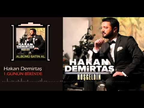 Hakan Demirtaş - 2016 Günün Birinde (Offical Music)