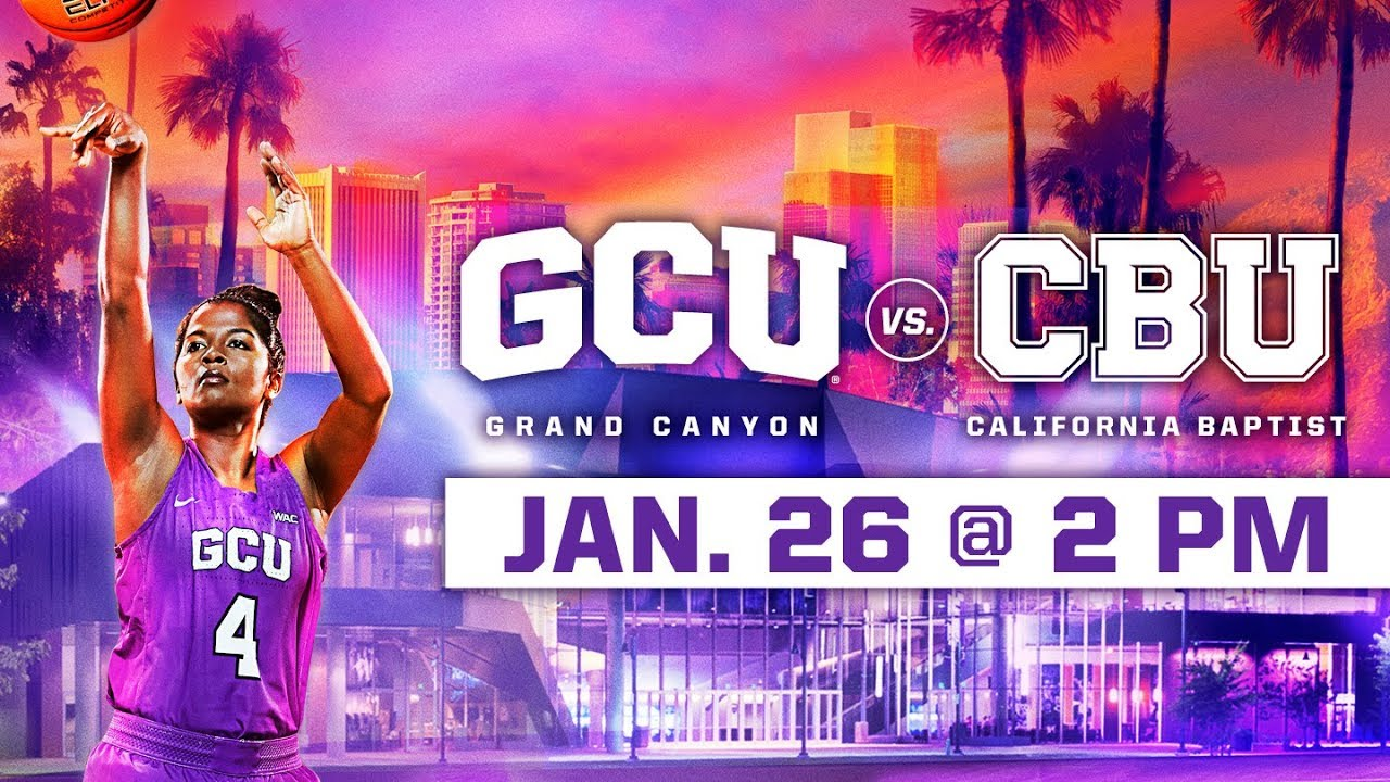 GCU Women's Basketball vs. California Baptist Jan 26, 2019