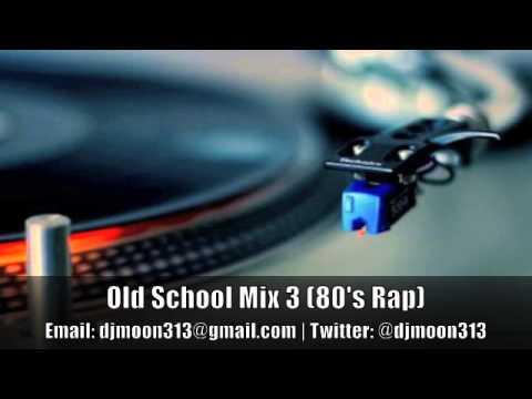 Old School Mix 3 80's Rap