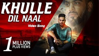 Khulle Dil - Angraaj Karan Mp3 Song Download