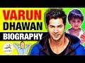 Varun Dhawan (वरुण धवन) ▶ Real Life Story in Hindi | Biography | Movies | Bollywood | Indian Actor
