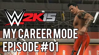 "WWE 2k15 MyCareer Mode: #01 ""The Beast is Born"""