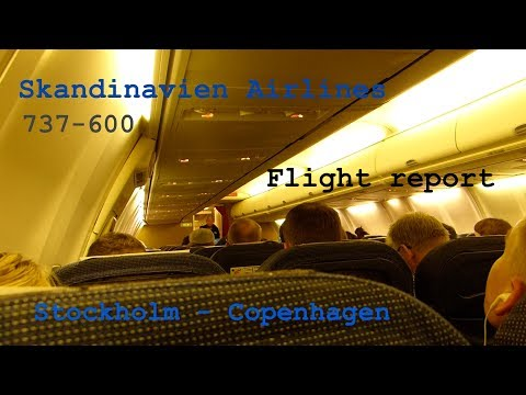 [FLIGHT REPORT] Scandinavian Airlines (Economy) Stockholm - Copenhagen | B737-600