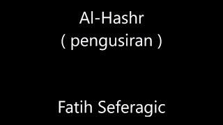 fatih seferagic surah al hashr 591824 arti