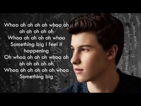 Shawn Mendes - Something Big (Lyrics)