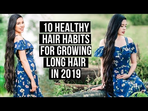 10 Healthy Hair Habits & Things You Need For Growing Long Hair in 2019- Beautyklove