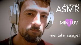 ASMR - MINILUV [mental massage] guided meditation
