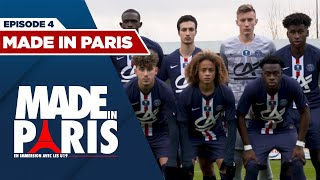 #MadeInParis : En immersion avec les U19 - ep. 4