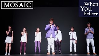 When You Believe (a cappella cover) - MosaicHK Annual Concert 2015