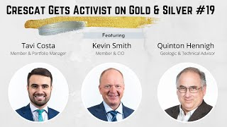 Crescat Gets Activist on Gold #19 - Silver Special