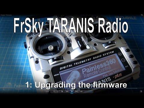 (1/12) FrSky TARANIS Radio - One Way To Update The Firmware