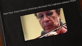 Rast Panj Loghman Adhami Shahram Mirjalal