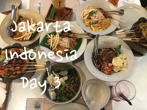 Jakarta Indonesia - Food Travel Blog 2017 - Day #3 / best meal ever!