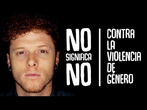 NO SIGNIFICA NO | Contra la violencia de género