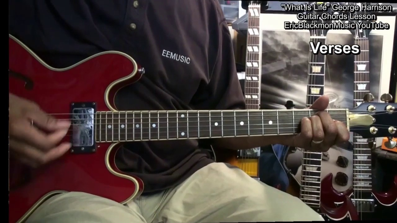 How To Play What Is Life George Harrison On Guitar Chords Lesson