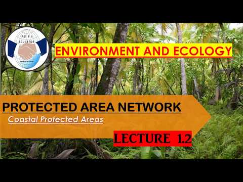 PROTECTED AREAS-ENVIRONMENT AND ECOLOGY lecture 1.2 MARINE PROTECTED AREAS FOR UPSC/PCS/SSC CGL