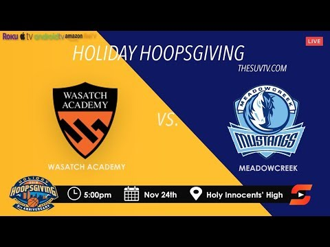 2018 Holiday Hoopsgiving: Meadowcreek vs. Wasatch Academy
