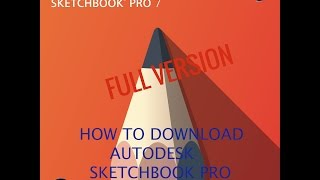 How To Get Autodesk Sketchbook Full Version [No Root]
