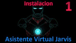 Instalación del Asistente Virtual Jarvis