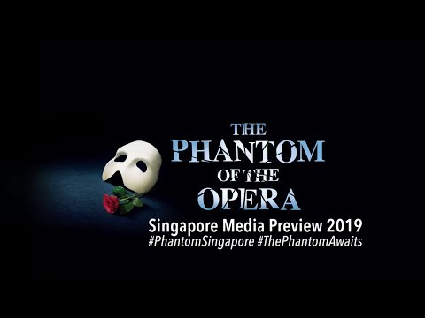 The Phantom of the Opera Singapore Media Preview