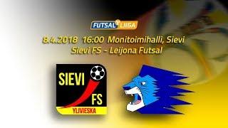 8.4.2018 Sievi FS - Leijona Futsal klo 16.00 Futsal Liiga