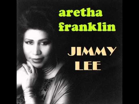ARETHA FRANKLIN Jimmy Lee co written by Preston Glass