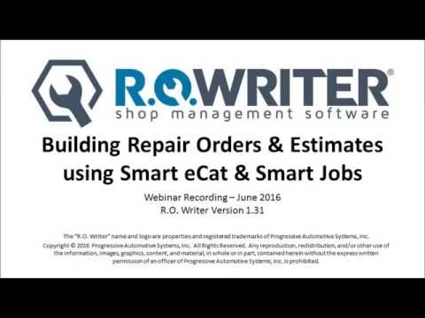 Building Repair Orders & Estimates using Smart eCat & Smart Jobs - R.O. Writer Webinar Recording