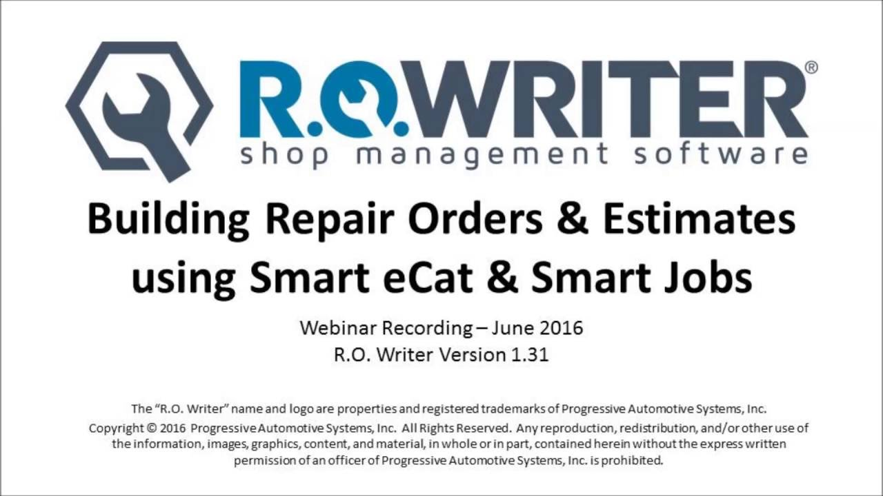 Building Repair Orders & Estimates using Smart eCat & Smart Jobs - R O   Writer Webinar Recording